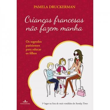 Livro Crianças Francesas não Fazem Manha